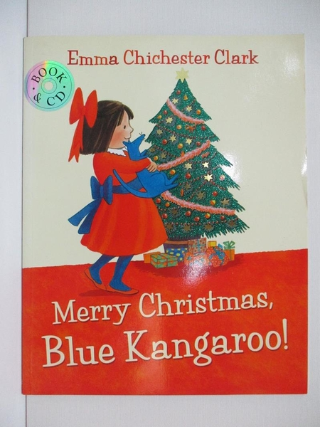【書寶二手書T1/少年童書_DPP】Merry Christmas, Blue Kangaroo_Emma Chichester Clark