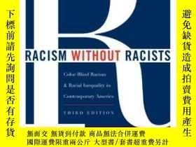 二手書博民逛書店Racism罕見Without Racists-沒有種族主義者的種族主義Y436638 Eduardo Bon