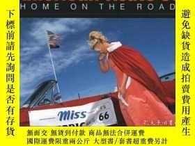 二手書博民逛書店American罕見Route 66: Home on the Road-美國66號公路:回家在路上Y4434