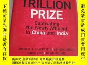 二手書博民逛書店The罕見$10 Trillion Prize:Captivat