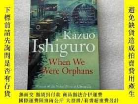 二手書博民逛書店When罕見We Were Orphans 英文原版 32開【內