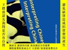 二手書博民逛書店Interpreting罕見Chinese, Interpreting ChinaY364682 Robin