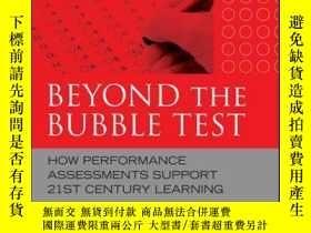 二手書博民逛書店Beyond罕見the Bubble Test: How Performance Assessments Supp
