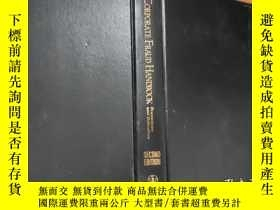 二手書博民逛書店Corporate罕見Fraud HandbookY278007 Joseph T. Wells Wiley