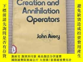 二手書博民逛書店creation罕見and annihilation operators(P351)Y173412