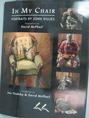 【書寶二手書T7/藝術_JLV】In My Chair-Portraits by John Gillies_John G