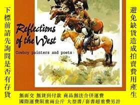 二手書博民逛書店Reflections罕見of the West: Cowboy