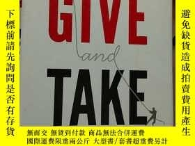 二手書博民逛書店Give罕見and Take:A Revolutionary A