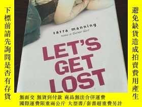 二手書博民逛書店Let s罕見Get Lost(英文原版)Y271942 Sar