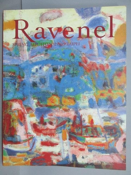 【書寶二手書T2/收藏_PEP】Ravenel Spring Auction 2009 Taipei_2009/6/7
