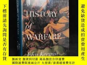 二手書博民逛書店1993罕見年 經典軍事史 基根《戰爭史》精裝 A History of Warfare by John Keeg
