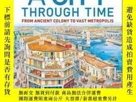 二手書博民逛書店A罕見City Through Time-穿越時空的城市Y436638 Philip Steele Dk Ch
