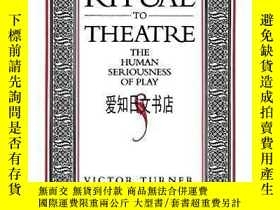 二手書博民逛書店【罕見】From Ritual To Theatre 2001年