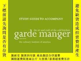 二手書博民逛書店Study罕見Guide to accompany Garde Manger: The Art and Craft