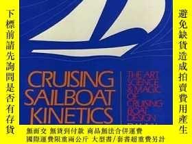二手書博民逛書店Cruising罕見Sailboat Kinetics: The Art, Science and Magic o