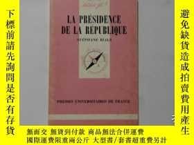二手書博民逛書店法文原版罕見LA PRESIDENCE DE LA REPUBL