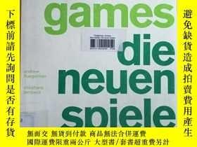 二手書博民逛書店New罕見Games die Neuen Spiele 遊戲(1991年德文原版書,20開,大量圖片)Y467