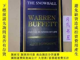 二手書博民逛書店THE罕見SNOWBALL WARREN BUFFETT AND THE BUSINESS OF LIFE【英文版