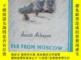 二手書博民逛書店Far罕見from Moscow - Book Two 《遠離莫
