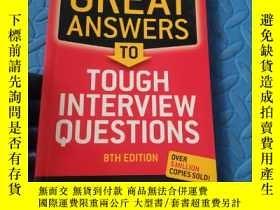 二手書博民逛書店GREAT罕見ANSWERS TO TOUGH INTERVIEW QUESTIONS(原版英文書)Y2108