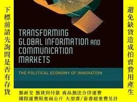 二手書博民逛書店Transforming罕見Global Information And Communication Market