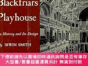 二手書博民逛書店Shakespeare s罕見Blackfriars Playhouse: Its History and Its