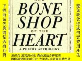 二手書博民逛書店The罕見Rag And Bone Shop Of The HeartY364682 Robert Bly H
