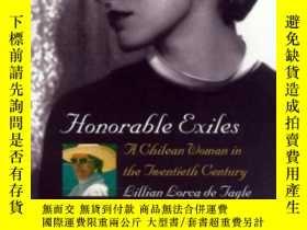 二手書博民逛書店Honorable罕見Exiles: A Chilean Wom