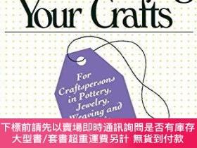 二手書博民逛書店Audel罕見Promoting and Marketing Your CraftsY360448 Edwin
