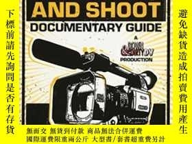二手書博民逛書店The罕見Shut Up And Shoot Documentary Guide-閉嘴拍攝紀錄片指南Y4366