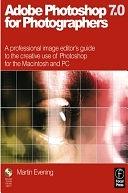 二手書 Adobe PhotoShop 7.0 for Photographers: A Professional Image Editor s Guide to the Creative Use  R2Y 0240516907