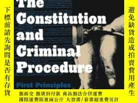 二手書博民逛書店The罕見Constitution And Criminal ProcedureY362136 Akhil R