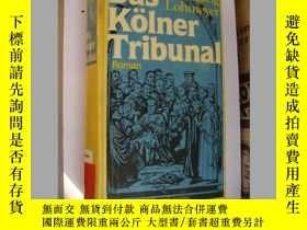 二手書博民逛書店Das罕見Kölner Tribunal 德文原版 布面精裝 大
