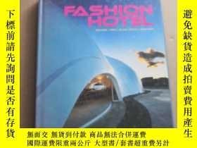 二手書博民逛書店FASHlON罕見HOTELY6936 FASHlON HOTEL FASHlON HOTEL