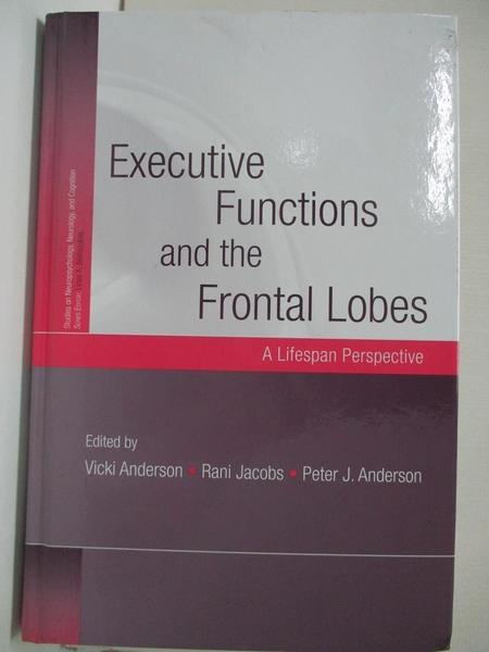 【書寶二手書T1/大學理工醫_KFM】Executive Functions and the Frontal Lobes