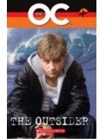 二手書博民逛書店 《The OC:Outsider with CD》 R2Y ISBN:1904720838│ScholasticELTReaders