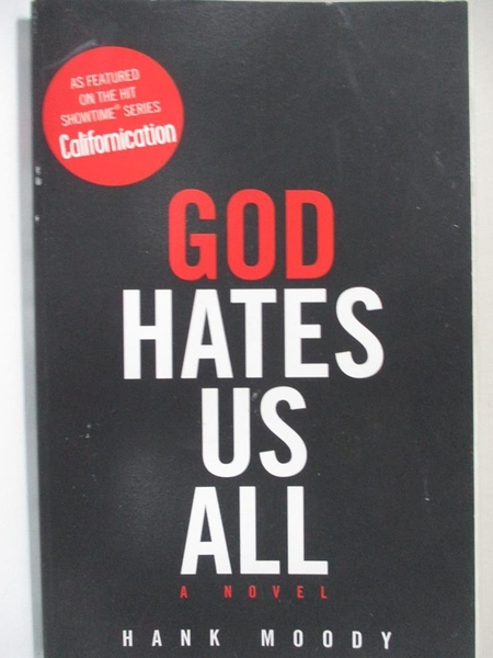 【書寶二手書T2/原文小說_HU7】God Hates Us All_Moody, Hank/ Grotenstein, Jonathan (CON)
