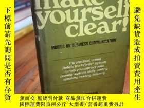 二手書博民逛書店Make罕見yourself clear!: Morris on