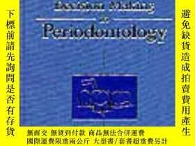 二手書博民逛書店Decision罕見Making in Periodontology-牙周病學決策Y361738 Walter