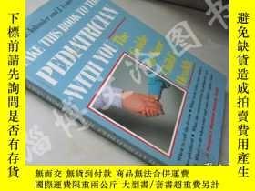 二手書博民逛書店Take罕見This Book To The Pediatric