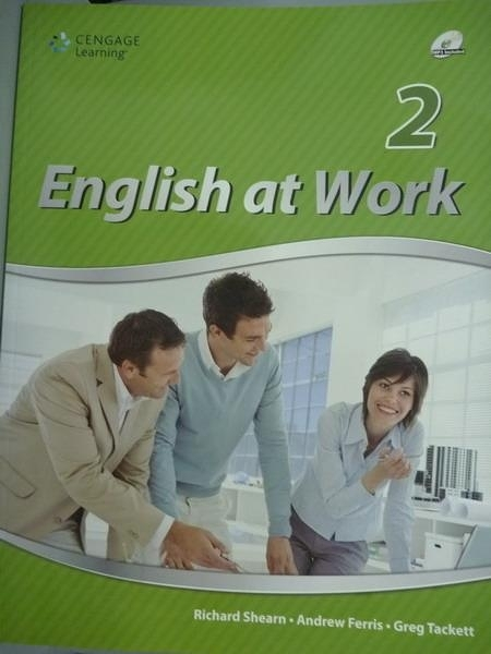 【書寶二手書T9/語言學習_PMV】English at Work 2_Richard Shearn, Andrew F