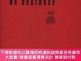 二手書博民逛書店Show罕見Business is No Business-演藝事業不是生意Y414958 Al Hirsch