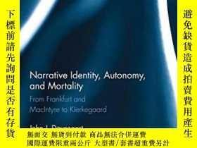 二手書博民逛書店Narrative罕見Identity, Autonomy, And MortalityY380406 Dav