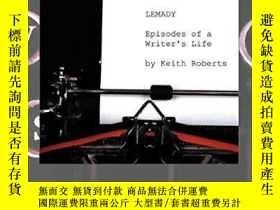 二手書博民逛書店Lemady:罕見Episodes of a Writer s LifeY360448 Keith Rober