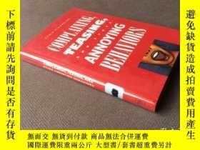 二手書博民逛書店Complaining,罕見Teasing and Other Annoying Behaviors (英語 精裝