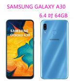 SAM A30 / SAMSUNG Galaxy A30  6.4 吋 64G 4G 與雙卡雙待 獨立三卡插槽【3G3G手機網】