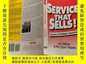 二手書博民逛書店SERVICE罕見THAT SELLS! (The art of Profitable Hospitality)