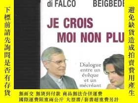 二手書博民逛書店法語書Je罕見Crois Moi Non Plus -Dialo