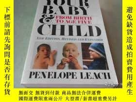 二手書博民逛書店YOUR罕見BABY & CHILD: from birth t