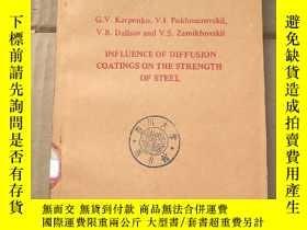 二手書博民逛書店influence罕見of diffusion coatings on the strength of steel